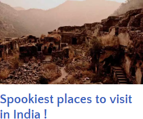 Spookiest Places in india